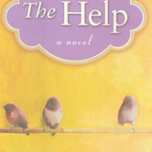 The Help by Katherine Stockett  Soon to be a movie.